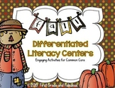 Fall Differentiated Literacy Stations: Engaging Activities for Common Core
