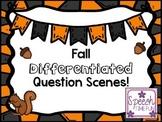 Fall Differentiated Question Scenes