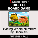 Fall: Dividing Whole Numbers by Decimals - Digital Board G