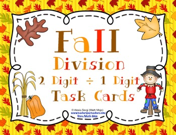 Fall Division (2 Digit ÷ 1 Digit Numbers) Task Cards