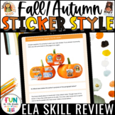 Fall ELA Skill Review Digital Activity Sticker Style | For