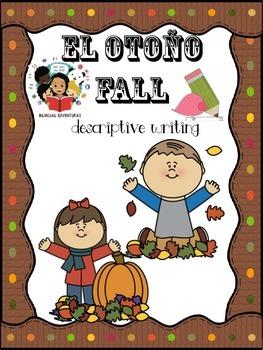 Fall/El Otoño- Descriptive Writing Craftivity - Spanish