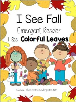 Fall Emergent Reader: {I See Colorful Leaves}