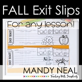 Fall Exit Slips