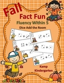 Fall Fact Fun Fluency Within 5 Dice Add the Room