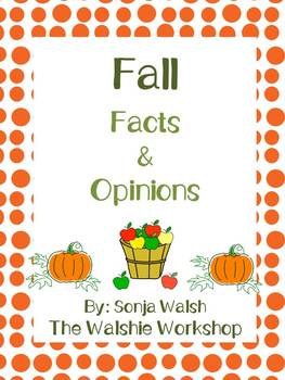 Fall Fact & Opinion Game/Center - Grades 2,3,& 4 (The Walshie Workshop)