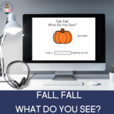 Fall, Fall What Do You See? Interactive Book For Fall (Boo