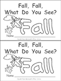 Fall, Fall, What Do You See Kindergarten Emergent Reader Little Book Autumn