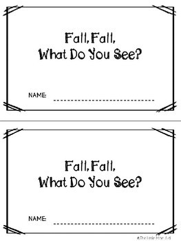 Kindergarten Literacy Fall Emergent Reader: Fall,Fall, What Do You See?