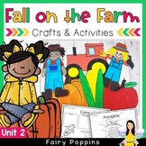 Fall Farm Crafts & Activities (Unit 2)
