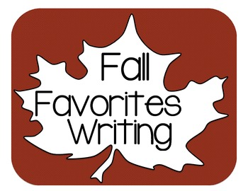Fall Favorites writing for primary Grade