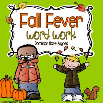 Fall Fever! Common Core Aligned Word Work Literacy Centers
