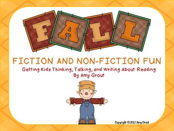 Fall Fiction and Non-Fiction Fun: Thinking, Talking, and Writing About Text