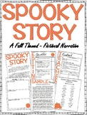 Fall Fictional Narrative Writing Project - A Spooky Story