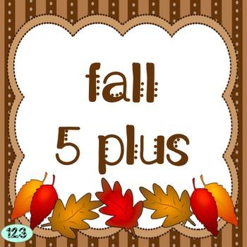 Fall Five Plus