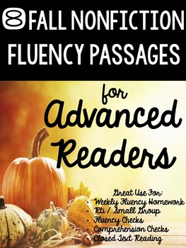 Fluency Passages for Advanced Readers - 8 Fall Themed Nonfiction Passages
