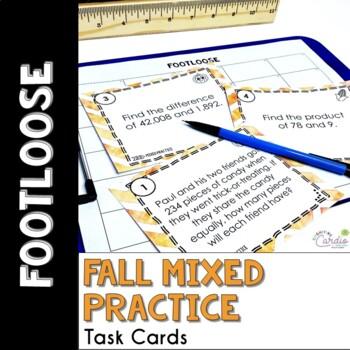 Mixed Math Practice Task Cards - Fall Footloose Math Game