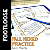 Mixed Math Practice Task Cards - Fall Footloose Math Game