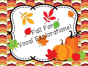 Fall For Vocal Exploration