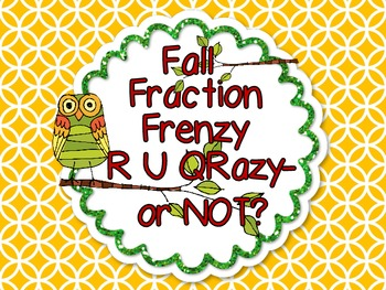 Fall Fraction Frenzy-R U QRazy-or Not? Sorting, QR Codes (or NOT), Bump Game