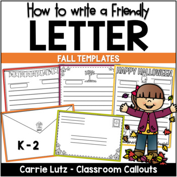 FRIENDLY LETTER TEMPLATES -  FALL VERSION
