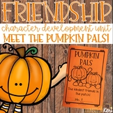 Fall Friendship Character Education Unit School Counseling Friendship Activities