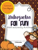 Fall Fun  - A Kindergarten Math and Language Arts Unit (Common Core Aligned)