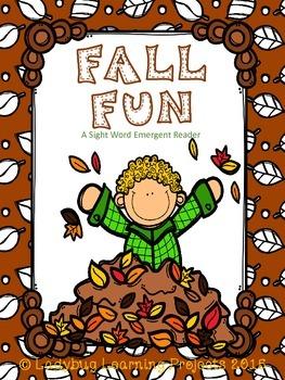 Fall Fun (A Sight Word Emergent Reader)