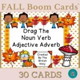 Fall Fun Drag The Noun Verb Adjective Adverb Boom Cards™
