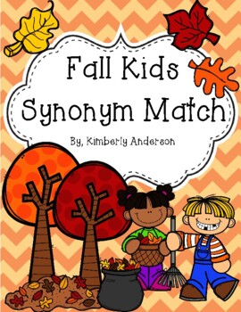 Fall / Autumn: Fun Kids and Fall Trees Synonyms Match