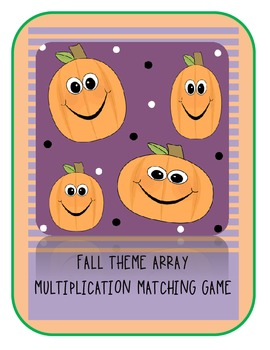 Fall Fun Multiplication Array Matching Game