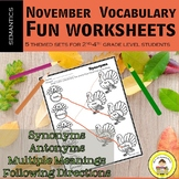 November Vocabulary -Synonyms, Antonyms, Multiple Meanings