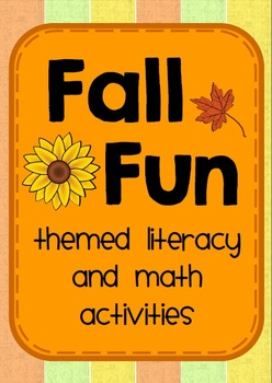 Fall Fun - Themed ELA and Math Activities