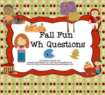 "Fall Fun: ""WH"" questions"