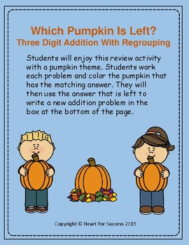 Fall Fun: Which Pumpkin Is Left?  Three Digit Addition With Regrouping