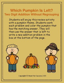 Fall Fun:  Which Pumpkin Is Left? Two Digit Addition Without Regrouping