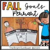Fall Goals Pennant