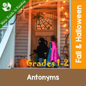 Fall and Halloween Antonyms Grades 1-2