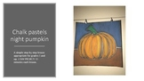 Fall Halloween Chalk Art Pumpkin Art Lesson Kids 3rd 4th 5