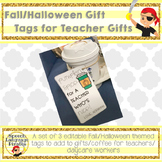 Fall/Halloween Gift Tags for Teacher Gifts