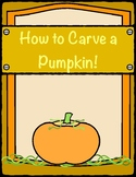 "Fall, Halloween, ""How To Carve A Pumpkin"""
