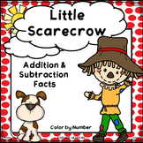 Fall / Halloween / Math / Scarecrow Addition & Subtraction Facts Color by Number