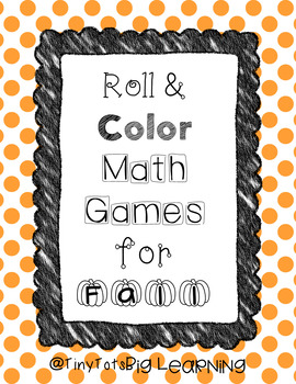 Fall / Halloween Roll & Color Math Centers