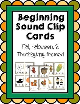 Beginning Sounds Clip Cards (Fall, Halloween, & Thanksgiving Themed)