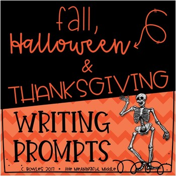 Fall, Halloween, and Thanksgiving Writing Prompts
