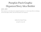 Fall Harvest Narrative Story Graphic Organizer Story Builder