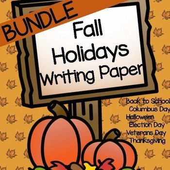 Fall Holidays Writing Paper BUNDLE