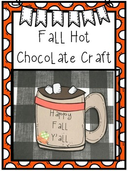 Fall Hot Chocolate Craft