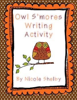 Fall How-To Writing Activity:  Owl S'mores