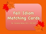 Fall Idiom Matching Cards